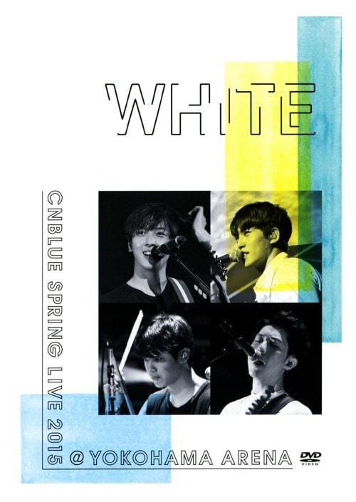 【中古】CNBLUE/SPRING LIVE 2015 WHITE @YOKOHA… 【DVD】/CNBLUE