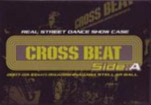 【中古】REAL STREET DANCE SHOW CASE CROSS…sideA 【DVD】