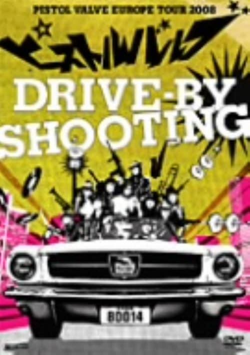 【中古】drive-by shooting〜ピストルバルブ・ヨーロッパツア… 【DVD】/ピストルバルブ